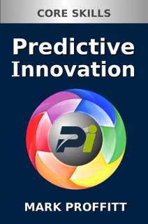 Predictive Innovation: Core Skill Front Cover