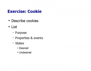 Outcomes Example: Cookie