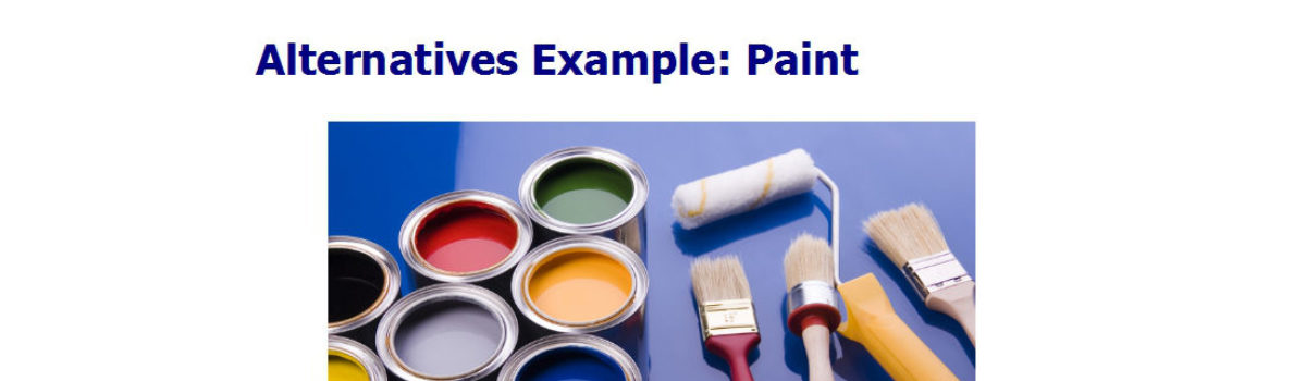 Alternatives Example: Paint